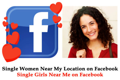Single Women Near My Location on Facebook - Single Women Near Me on Facebook