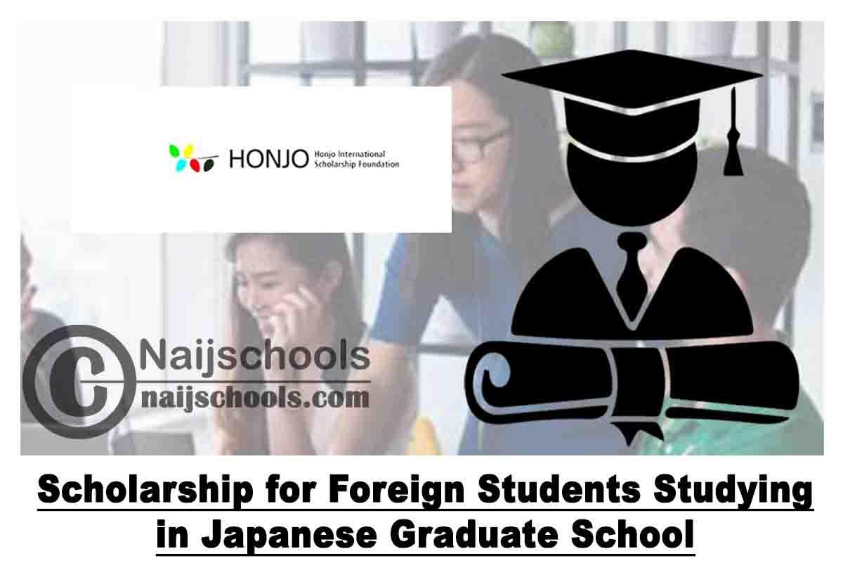 Honjo International Scholarship Foundation Scholarship for ...